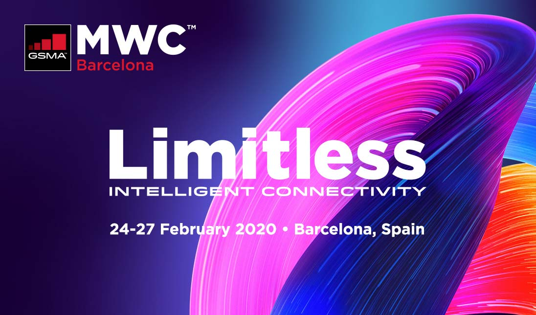 MWC in Barcelona Feb 24-27, 2020