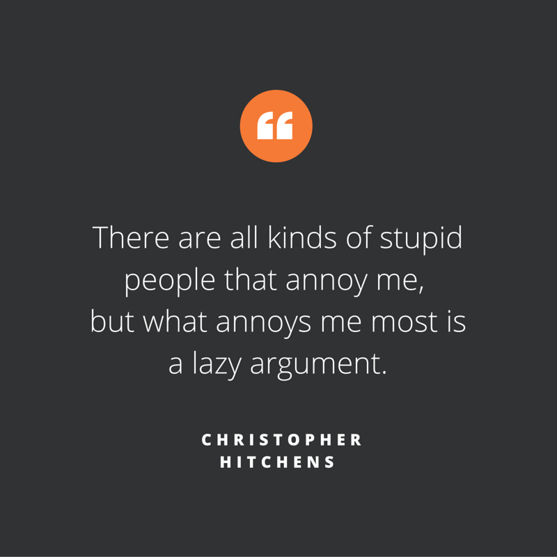 Quote of the week, by Christopher Hitchens
