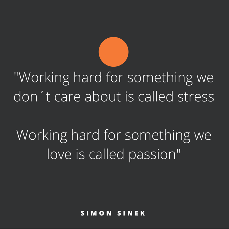 Quote of the week, by Simon Sinek