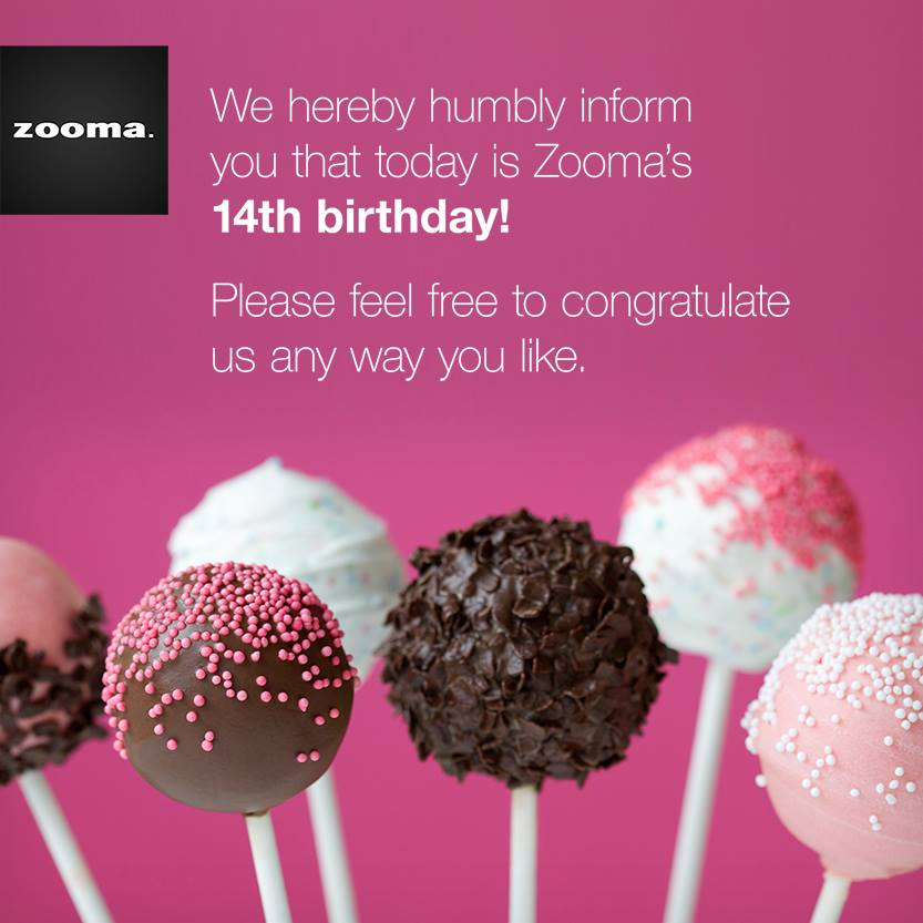 Zooma 14 years today