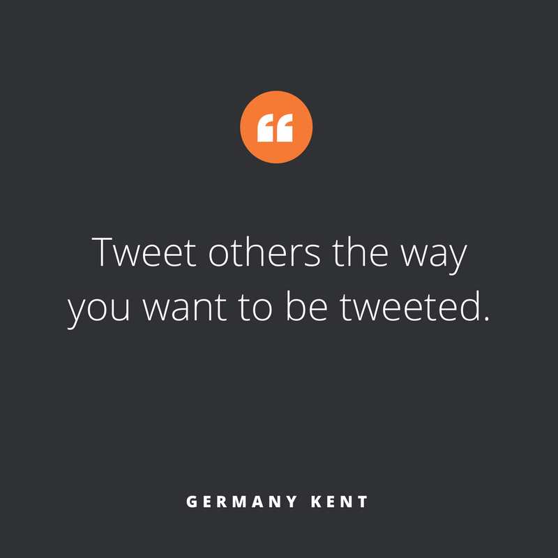 Quote of the week, by Germany Kent
